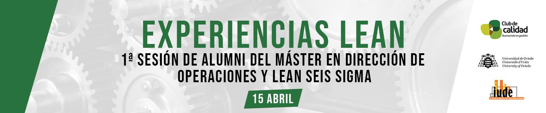 Experiencias Lean: 1ª sesión de Alumni del Máster en Dirección de Operaciones y Lean Seis Sigma