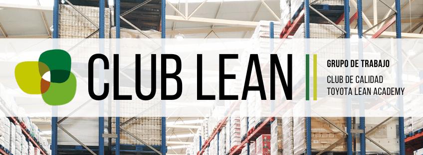 Grupo de Trabajo del Club de Calidad y Toyota Lean Academy
