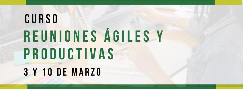 Curso: reuniones ágiles y productivas - Asturias