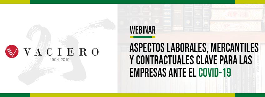 Webinar: Aspectos laborales, mercantiles y contractuales clave para las empresas ante el COVID19