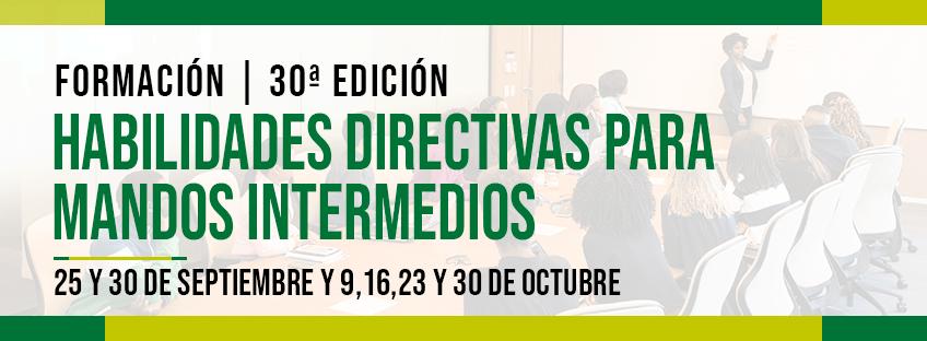 Habilidades Directivas para Mandos Intermedios | 30ª edición