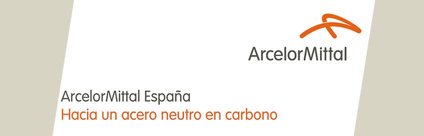 ArcelorMittal suscribe una Manifestación de Interés con el Gobierno de España