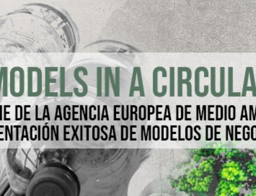 """La Agencia Europea de Medio Ambiente publica """"Business Models in a Circular Economy"""""""