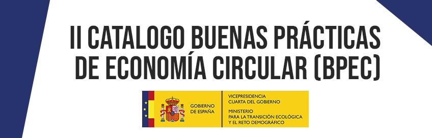 II CATALOGO BUENAS PRÁCTICAS DE ECONOMÍA CIRCULAR (BPEC)