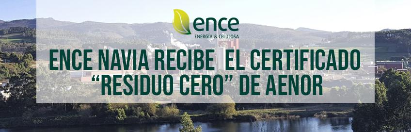 "Ence Navia Certificado ""residuo cero"""