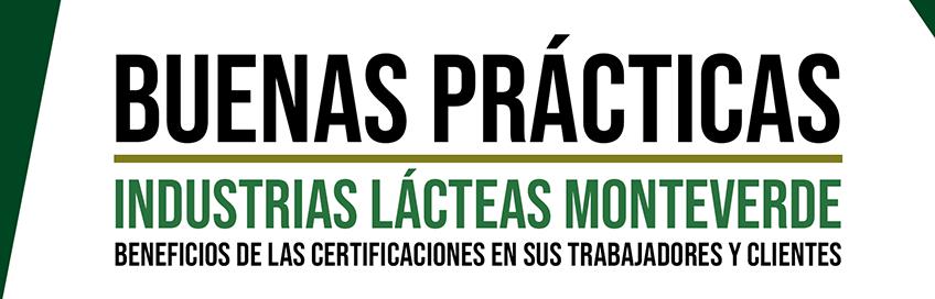 Buena Práctica Industrias Lácteas Monteverde