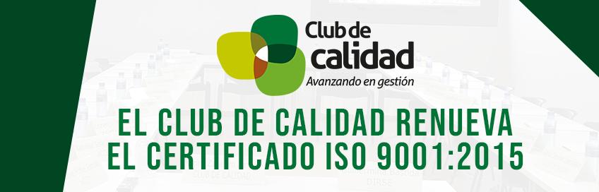El Club de calidad renueva el certificado ISO 9001