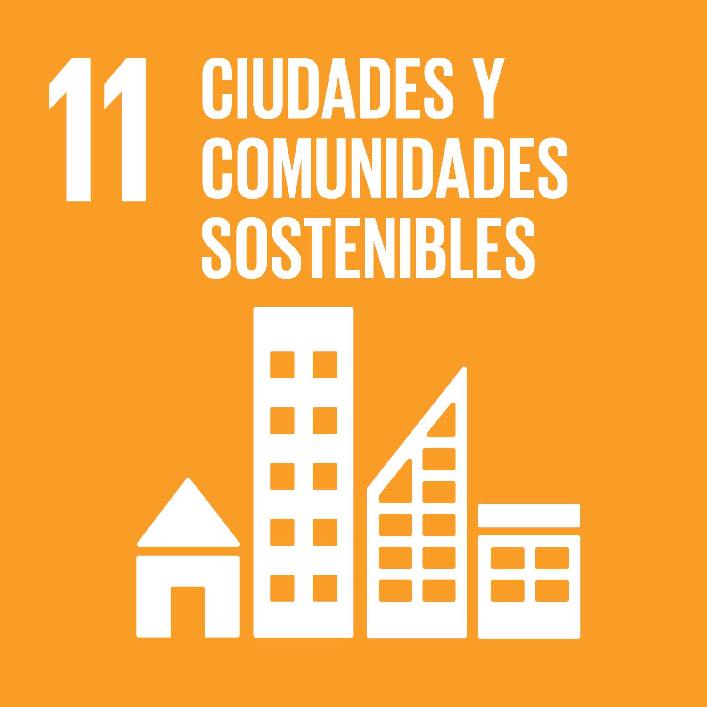ODS 11: Ciudades y Comunidades Sostenibles