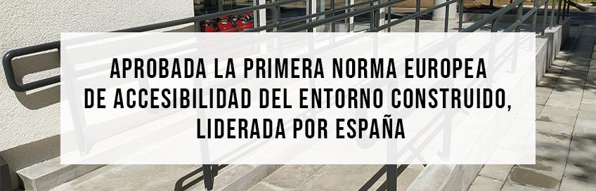 Aprobada la primera norma europea de accesibilidad del entorno construido, liderada por España