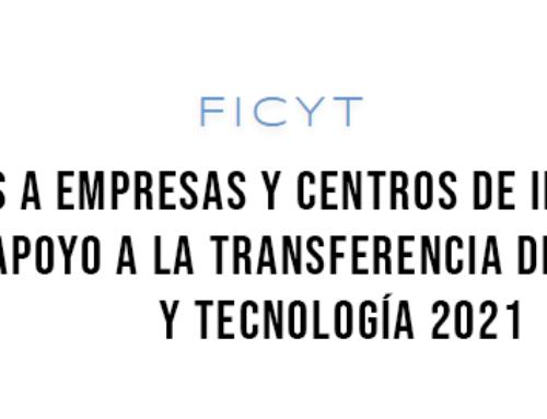 Ayudas a empresas y centros de investigación para el apoyo a la transferencia de conocimiento y tecnología 2021