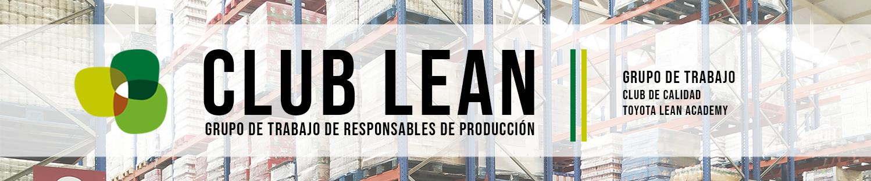 Club Lean: Grupo de Trabajo de Responsables de Producción
