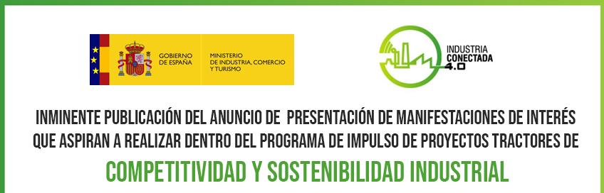 Manifestaciones de Interés que aspiran a realizar dentro del Programa de Impulso de Proyectos Tractores de Competitividad y Sostenibilidad Industrial.