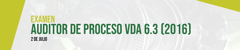 Examen: Auditor de Proceso VDA 6.3 (2016)