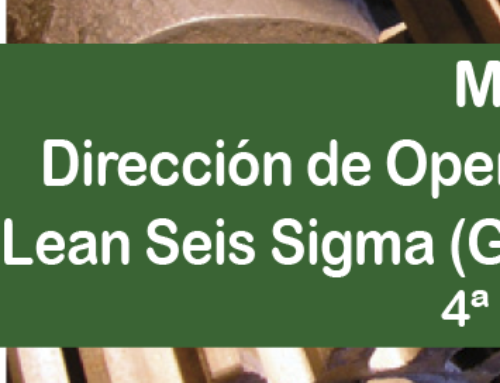 4ª edición Máster en Dirección de Operaciones y Lean Seis Sigma (Green belt)