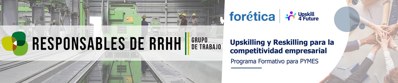 """Formación gratuita para PYMES con Forética: """"Upskilling y reskilling para la competitividad"""""""
