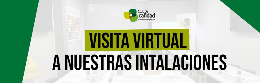 Visita Virtual a nuestras instalaciones